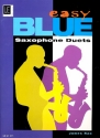 Easy Blue Saxophone Duets for 2 saxophones