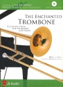 The enchanted Trombone (+CD) for trombone and piano