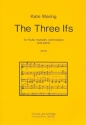 The three Ifs for flute, trumpet, contrabass and piano score and parts