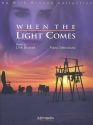 When the Light comes - Piano selections