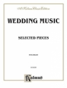 Wedding music selected pieces for organ