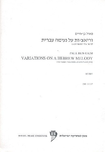Variations on a hebrew Melody - for violin, violoncello and piano score and parts