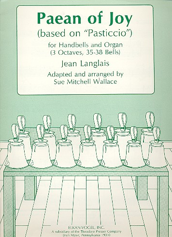 Paean of Joy for handbells and organ based on Pasticcio