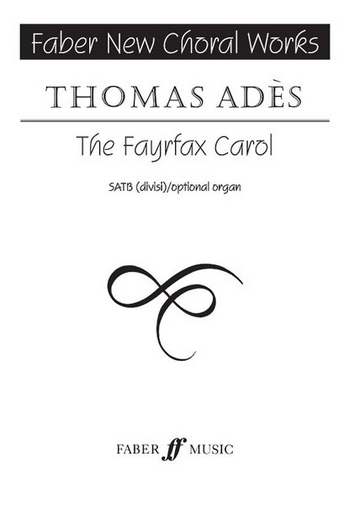 The Fayrfax Carol for mixed chorus a cappella (with keyboard part for rehearsal)