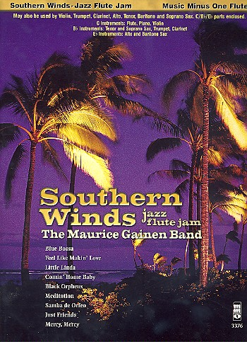 Music minus one flute Southern winds, jazz flute jam (includes parts for b flat and e flat instruments)