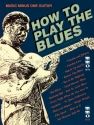 How to play the Blues (+CD) for guitar