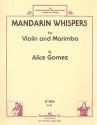 Mandarin Whipers for violin and marimba