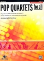 Pop Quartets for All - for 4 instruments (flexible ensemble) flute (piccolo) score