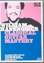 Classical Guitar Mastery - DVD-Video