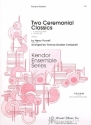 2 ceremonial Classics - for 4 trumpets score and parts