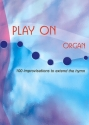 Play on for Organ