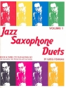 Jazz Saxophone Duets vol.1 (+3 CD's): for 2 saxophones score