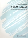 Be still my Soul be still - for high voice, clarinet, violoncello and piano score and parts