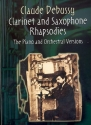 The Clarinet and Saxophons Rhapsodies - score and piano reduction