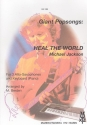 Heal the World - for 3 alto saxophones and keyboard (piano)