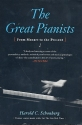 The great Pianists - From Mozart to the Present