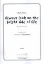 Always look on the bright side of Life - für Frauenchor und Klavier Klavierpartitur