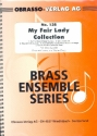 My fair Lady Collection - for brass quartet score and parts