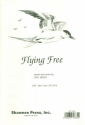 Flying free for mixed chorus (SAM), flute and piano score and flute part