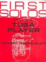 First Solos for the Tuba Player - selected and arranged for tuba and piano