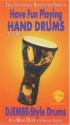 HAVE FUN PLAYING HAND DRUMS VOL.1 - DJEMBE-STYLE DRUMS   VIDEO WITH BRAD DUTZ AND SPECIAL GUESTS