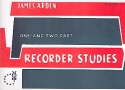One and two part Recorder Studies - 22 melodious Recorder-Studies for 1 and 2 soprano recorder