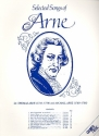 Selected Songs of Arne - for voice with piano accompaniment