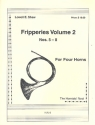 Fripperies vol.2 (nos.5-8) for 4 horns score and parts