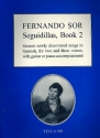 Seguidillas vol.2 16 newly discovered songs for 2-3 voices and guitar or piano