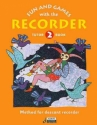 Fun and Games with the Recorder - Tune book 2 for 1-4 recorders and piano