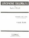 Valse elise - for 3 saxophones (AAT) score and parts