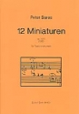 12 Miniaturen op.1655 - für Tasteninstrument