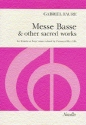 Messe basse and other sacred works - for female chorus and organ (piano),  score