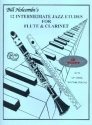 12 intermediate Jazz Etudes (+CD) for flute and clarinet score