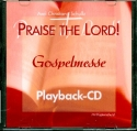 Praise the Lord - Playback-CD Gospelmesse