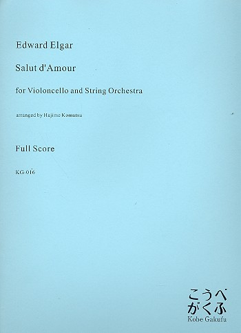 Salut d'amour - for cello and string orchestra score