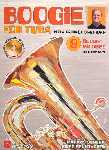 Boogie for tuba (+CD) - for B Bass instruments BC/TC with Patrick Sheridan Brunthaler, Kurt, Koautor