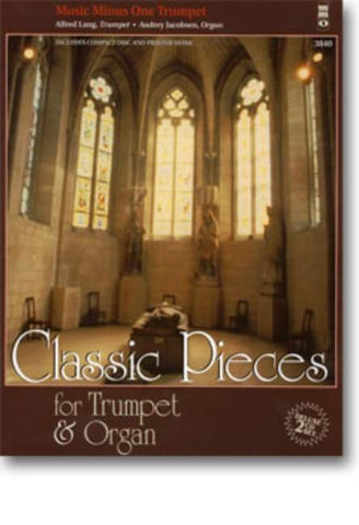 Music minus one Trumpet Classic pieces for trumpet and organ