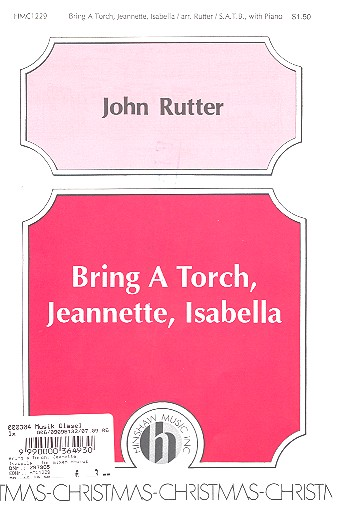 Bring a torch Jeanette Isabella for mixed chorus and piano, score