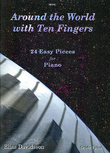 Around the world with ten fingers 24 easy pieces for piano