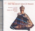 A Song for the Infant Jesus of Prague CD