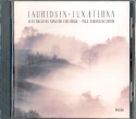 Lux aeterna - CD Choral Works